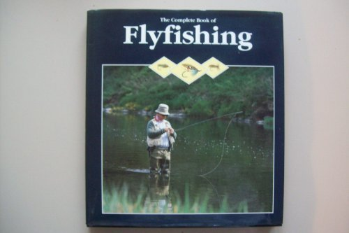 9780907305477: Fly Fishing - The Complete Book