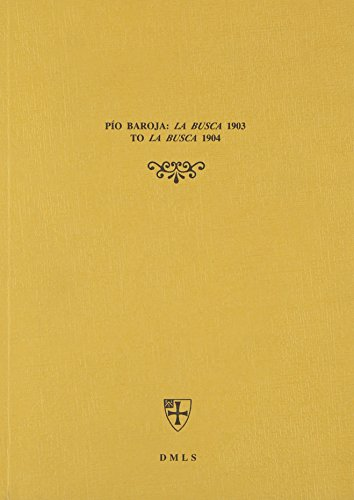 9780907310051: Pio Baroja: La Busca 1903 to La Busca 1904 (English and Spanish Edition)