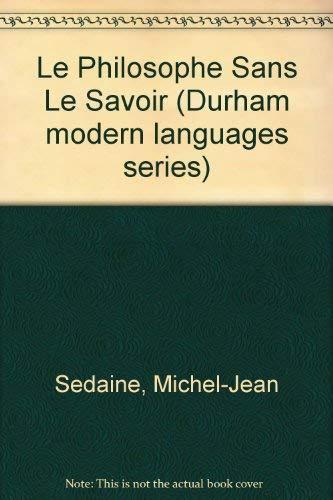 Le Philosophe Sans Le Savoir: Sedaine, Michel-Jean