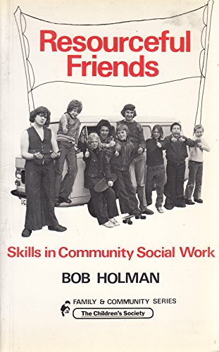 9780907324195: Resourceful Friends: Skills in Community Social Work (Family & community series)