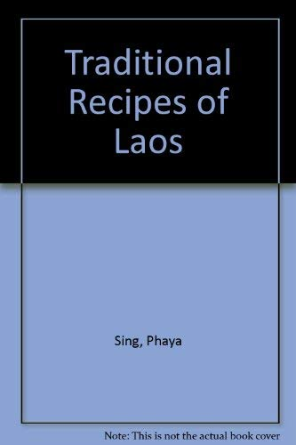 9780907325031: Traditional Recipes of Laos