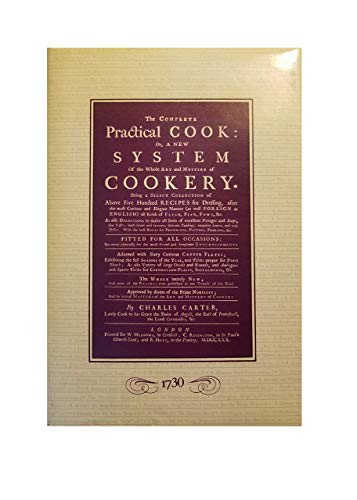 The Complete Practical Cook: by Charles Carter