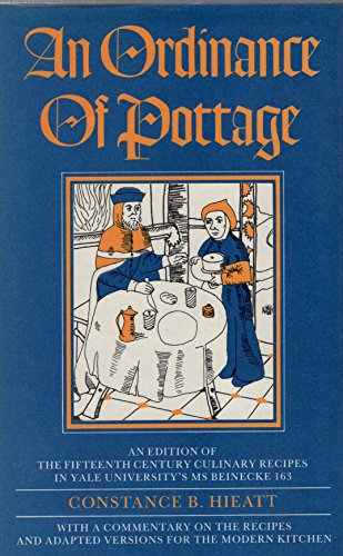 9780907325383: An Ordinance of Pottage: An Edition of the 15th Century Culinary Recipes in Yale University's MS Beinecke 163