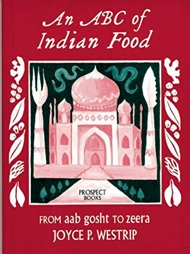 9780907325710: An Abc of Indian Food