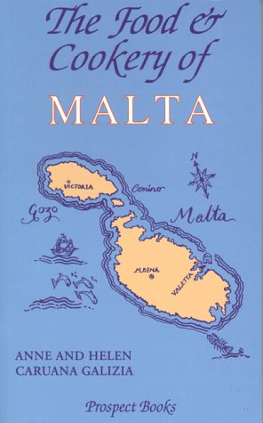 9780907325772: The Food and Cookery of Malta