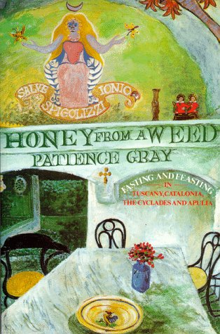 Honey from a Weed: Fasting and Feasting: Patience Gray