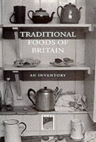 9780907325871: Traditional Foods of Britain: An Inventory