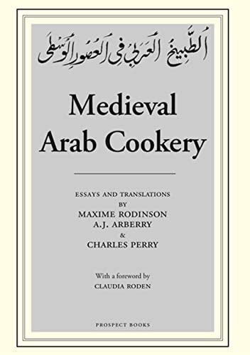 9780907325918: Medieval Arab Cookery: Papers by Maxime Rodinson and Charles Perry with a Reprint of a Baghdad Cookery Book