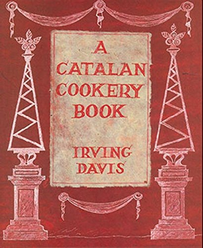 9780907325925: A Catalan Cookery Book
