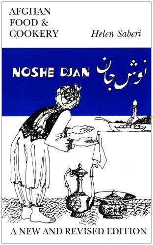 9780907325949: Noshe Djan: Afghan Food and Cookery