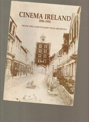 9780907328179: Cinema Ireland: From the Liam O'Leary Film Archives