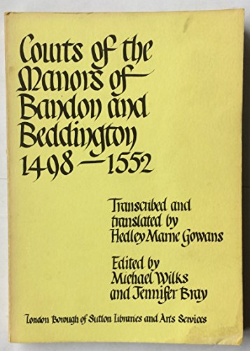 Courts of the Manors of Bandon and: Michael Wilks (Editor),