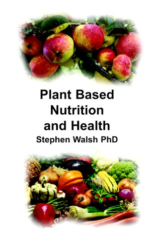 9780907337263: Plant Based Nutrition and Health