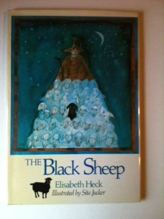 The Black Sheep: Elizabeth and illustrated by Sita Jucker Heck