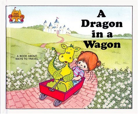 9780907349082: A Dragon in a Wagon