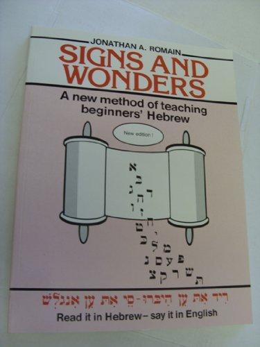 9780907372028: Signs and Wonders: New Method of Teaching Hebrew