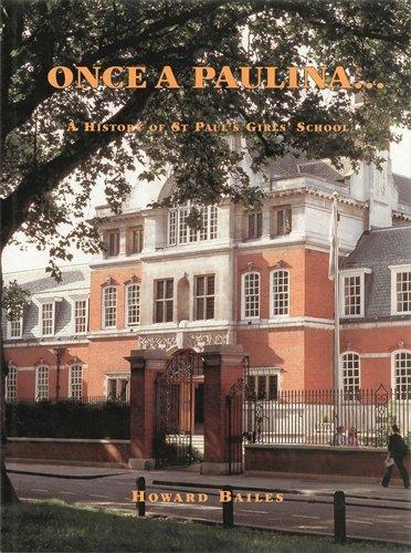 9780907383352: Once a Paulina: A History of St Paul's Girls' School