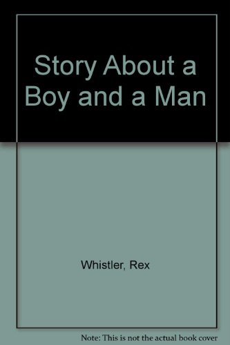 A Story About a Boy and a Man