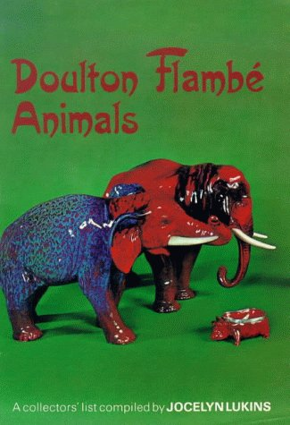 9780907405016: Doulton Flambe Animals (Doulton collectables series)