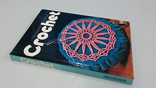 9780907407157: The Complete Book of Crochet