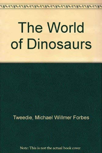 9780907407638: The World of Dinosaurs