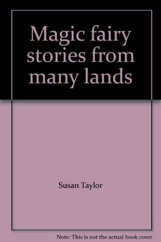 Magic fairy stories from many lands: n/a