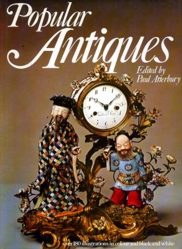 Popular Antiques (0907408001) by Paul Atterbury