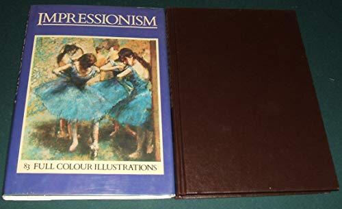 9780907408161: Impressionism: Its Forerunners and Influences