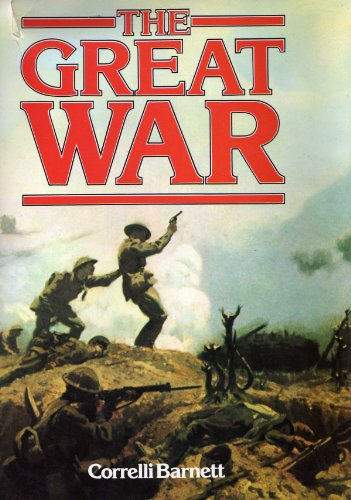 9780907408567: The Great War
