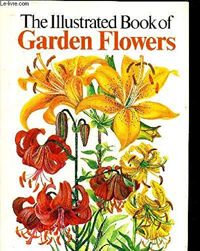 9780907408598: The Illustrated Book of Garden Flowers