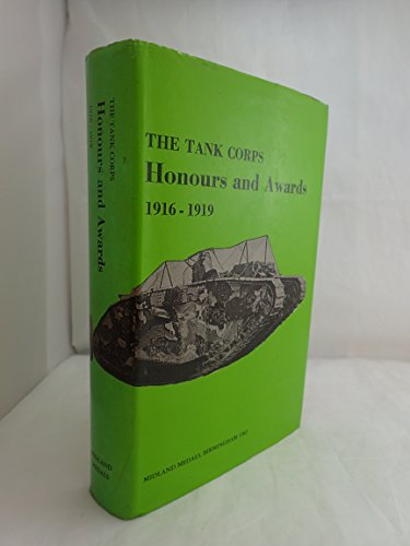 Tank Corps Honours and Awards, 1916-19: Anon