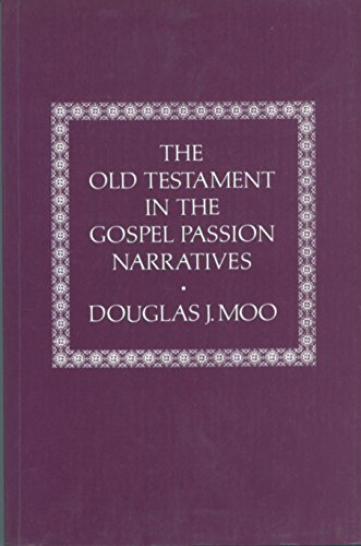 9780907459293: Old Testament in the Gospel Passion Narrative