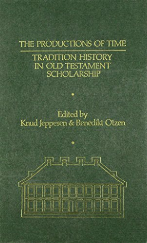 Productions of Time Tradition History in: Tradition: Jeppesen, K., Otzen,