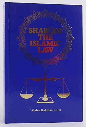 Shariah: The Islamic Law: Doi, A.Rahman I.