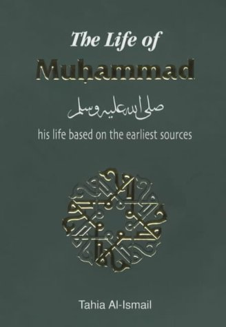 The Life of Muhammad (Hadith & Seerah): Al-Ismail, Tahia