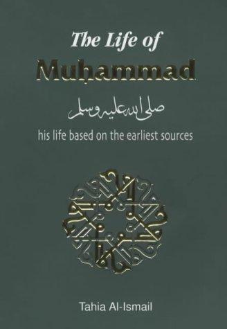 9780907461647: The Life of Muhammad (Hadith & Seerah)