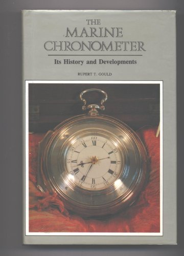 9780907462057: The Marine Chronometer: It's History and Development