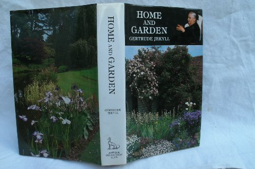 Home and Garden (0907462189) by Jekyll, Gertrude