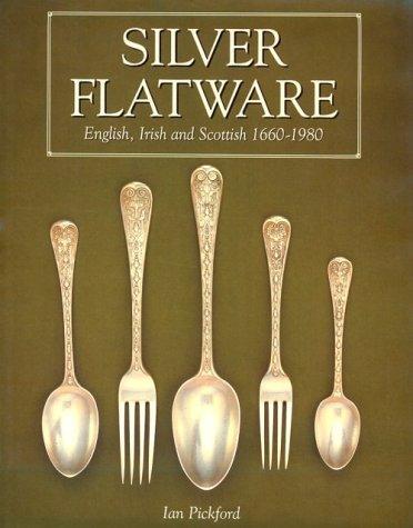 Silver Flatware English, Irish and Scottish: Ian Pickford