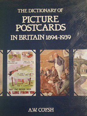 9780907462552: Dictionary of Picture Postcards in Britain, 1894-1939