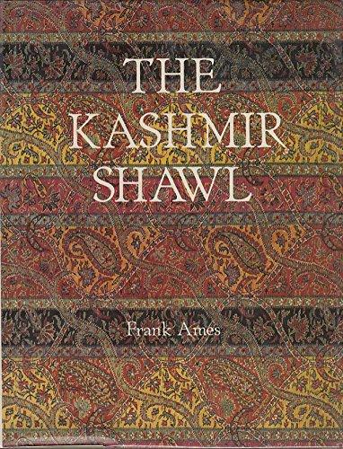 The Kashmir Shawl: Ames, Frank