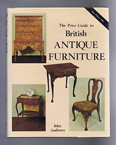 antique furniture price guide andrews john   price guide antique furniture   AbeBooks antique furniture price guide