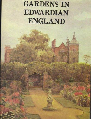 9780907462842: Gardens in Edwardian England