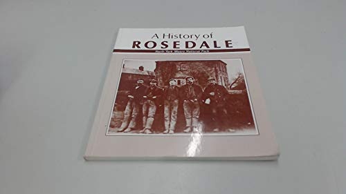A History of Rosedale, The Story of Yorkshire's Most Beautiful Dale