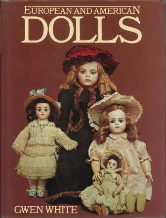 European and American Dolls