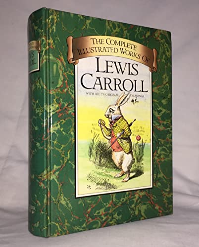 9780907486213: The Complete Illustrated Works of Lewis Carroll