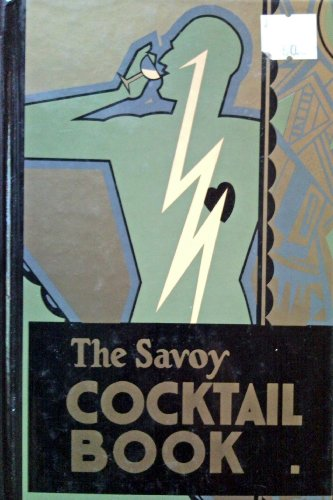 9780907486312: The Savoy cocktail book