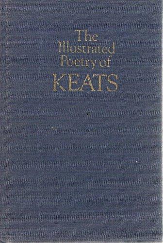 The Illustrated Poetry of Keats: Keats, John
