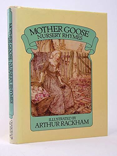 Mother Goose Nursery Rhymes: Arthur Rackham