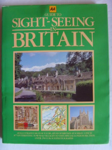 Guide to Sight-Seeing in Britain: Automobile Association